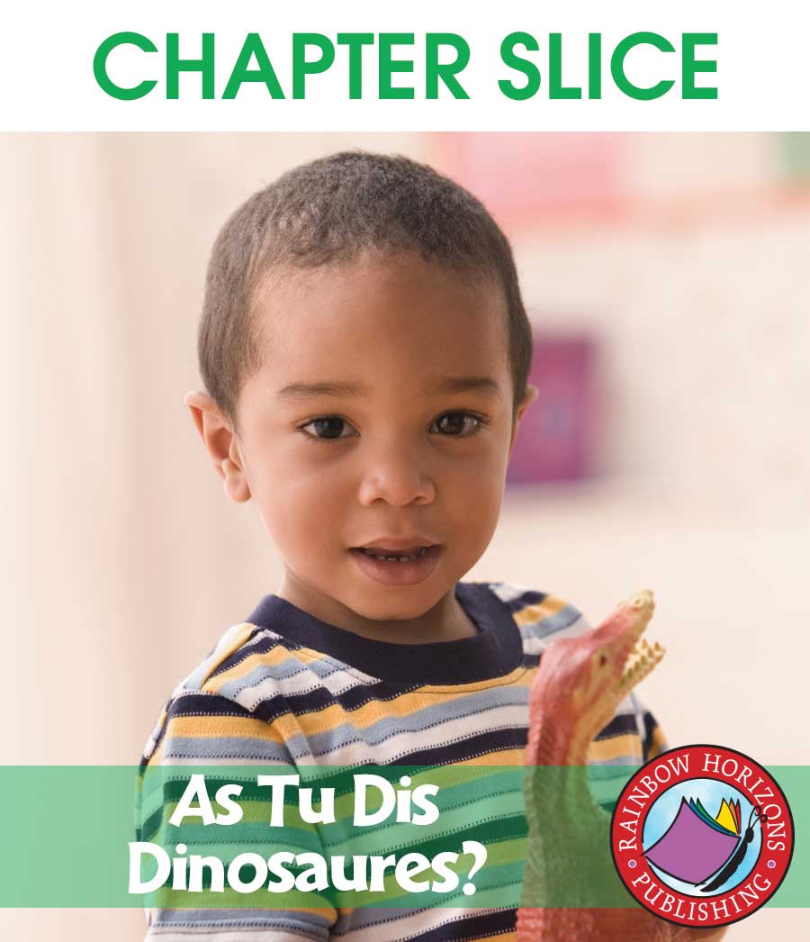 As Tu Dis Dinosaures? Gr. K-1 - CHAPTER SLICE - eBook