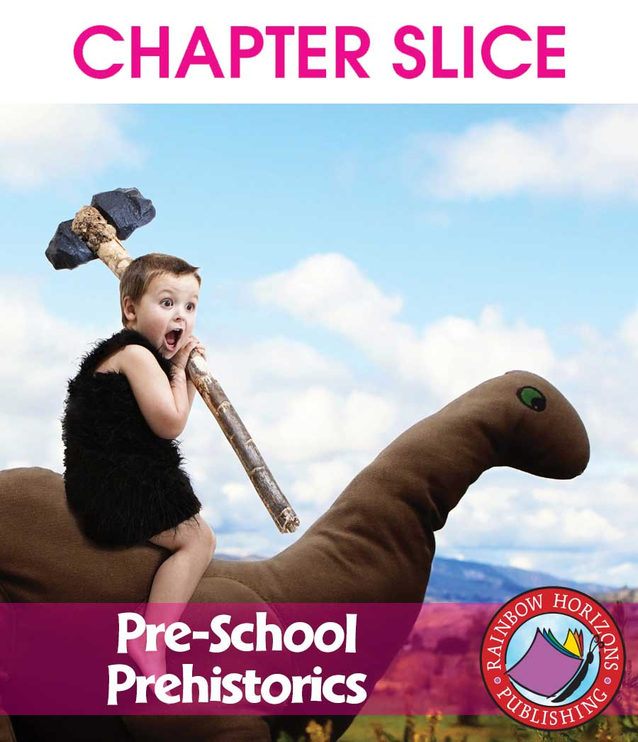 Pre-School Prehistorics Gr. PK-1 - CHAPTER SLICE - eBook