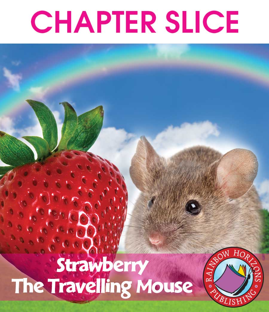 Strawberry, The Travelling Mouse Gr. K-2 - CHAPTER SLICE - eBook