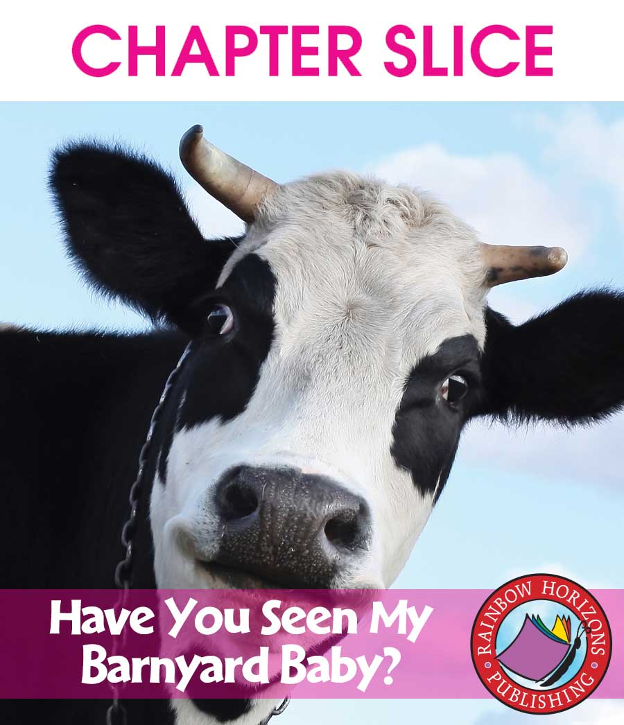 Have You Seen My Barnyard Baby? Gr. K-2 - CHAPTER SLICE - eBook