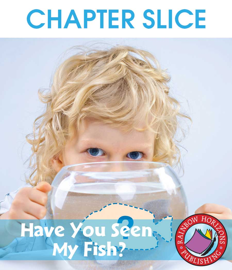 Big Book: Have You Seen My Fish? Gr. K-3 - CHAPTER SLICE - eBook