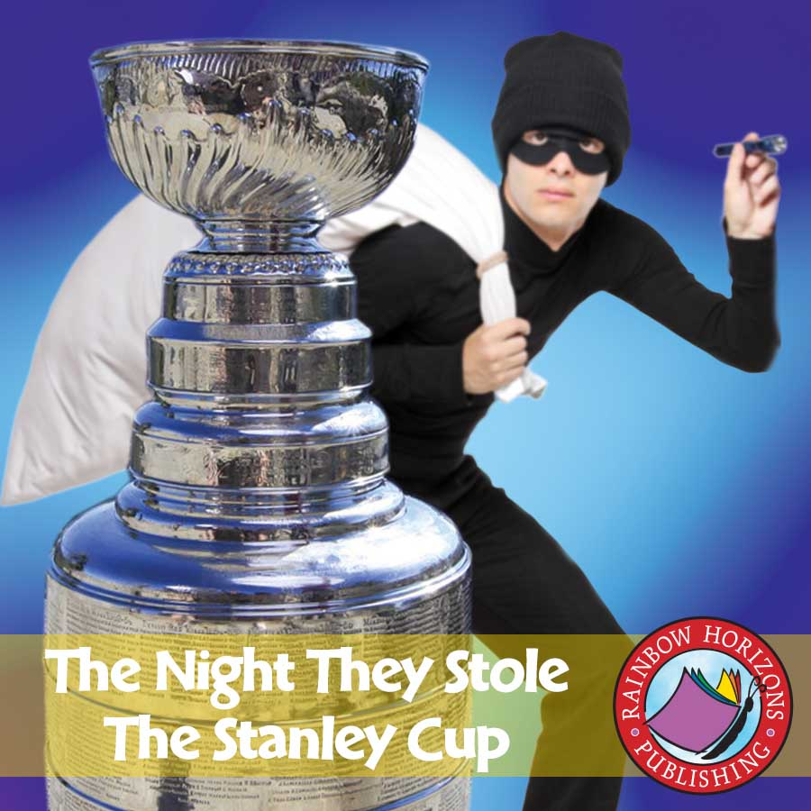 The Night They Stole The Stanley Cup (Novel Study) Gr. 4-7 - eBook