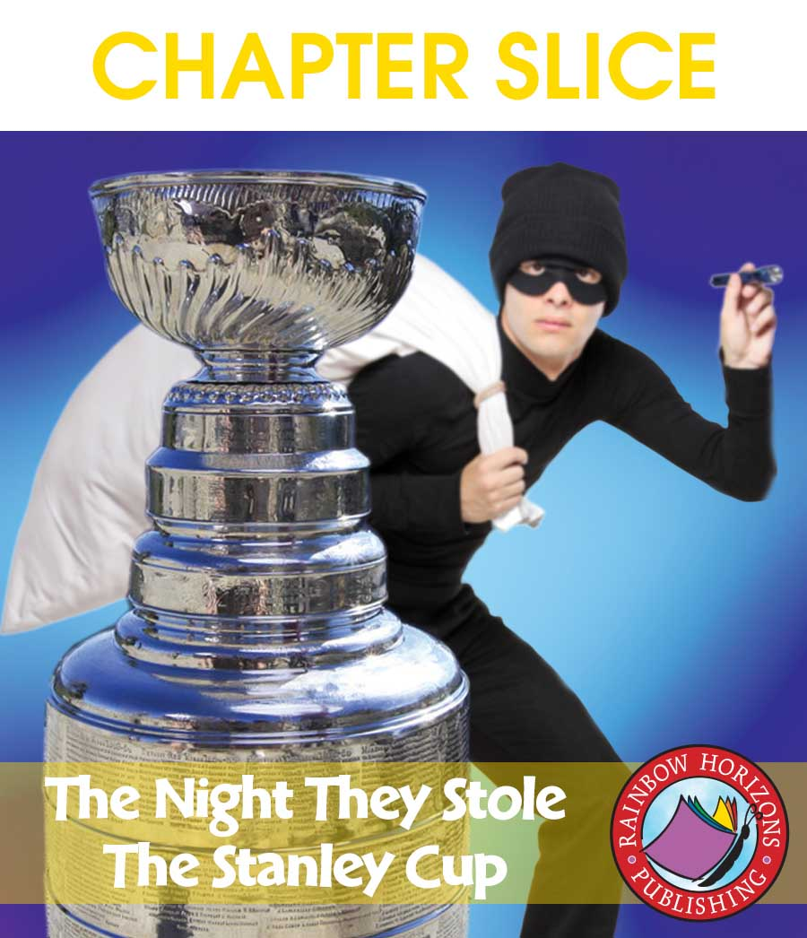 The Night They Stole The Stanley Cup (Novel Study) Gr. 4-7 - CHAPTER SLICE - eBook