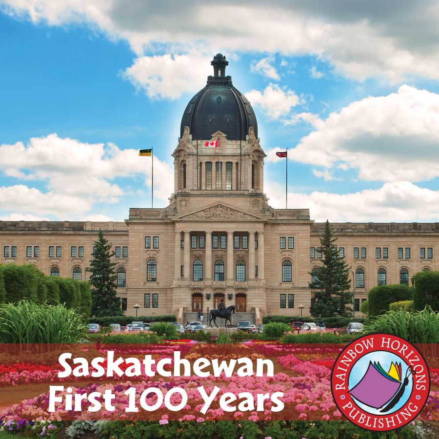 Saskatchewan: First 100 Years Gr. K-2 - eBook