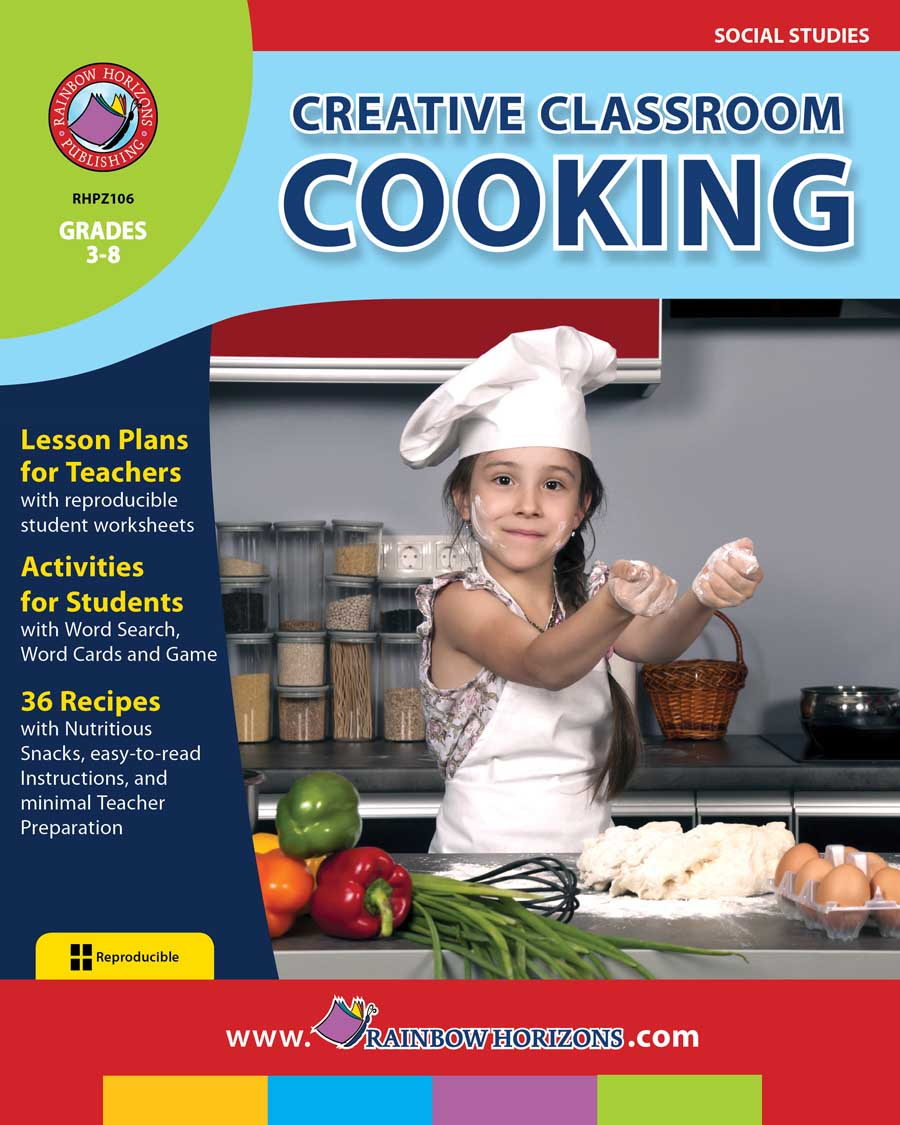 Creative Classroom Cooking Gr. 3-8 - print book