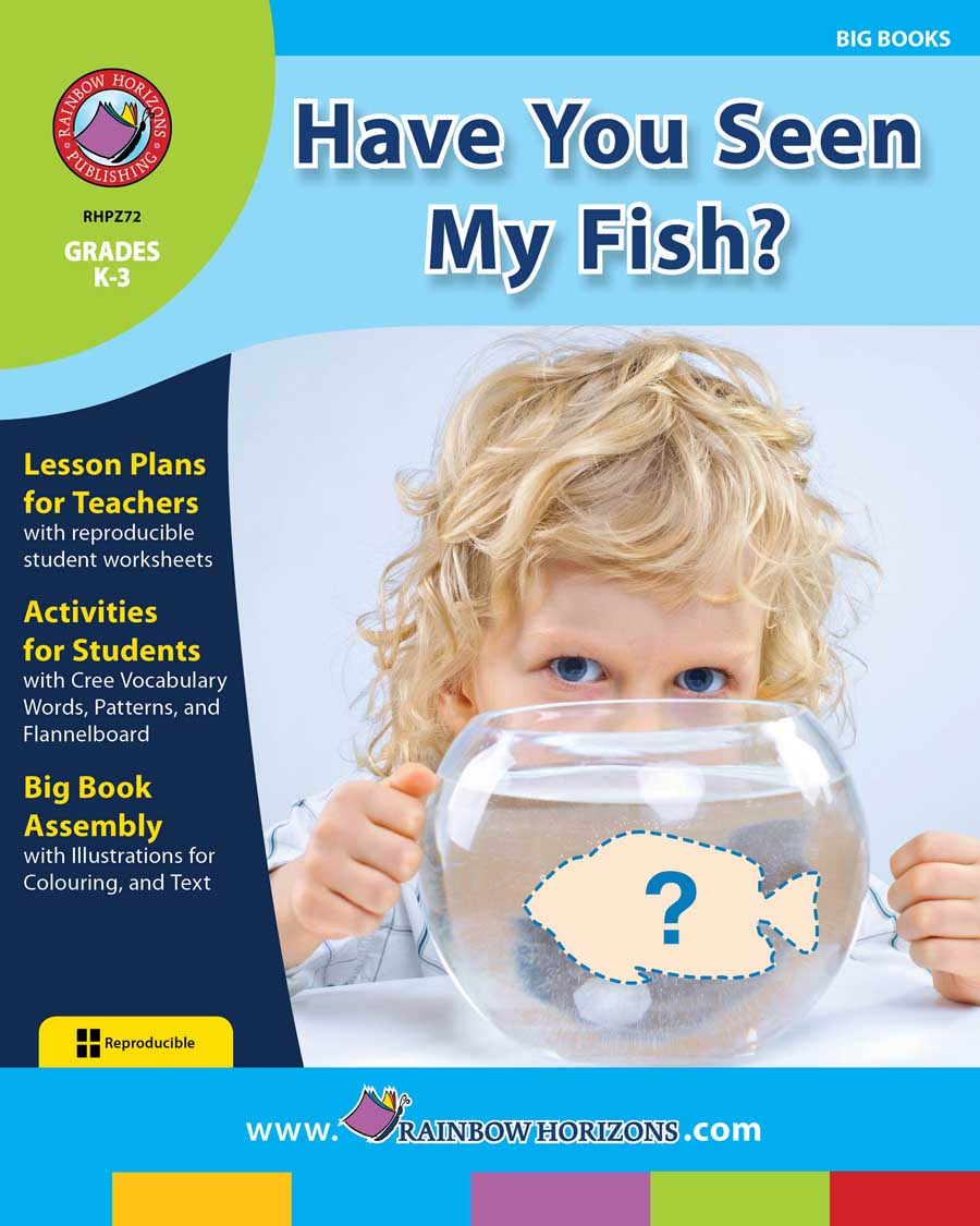 Big Book: Have You Seen My Fish? Gr. K-3 - print book